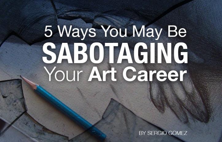 sabotaging